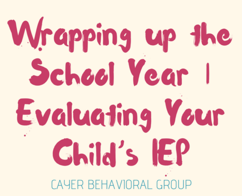 Wrapping up the School Year | Evaluating Your Child's IEP